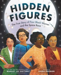 Cover of the picture book hidden figures
